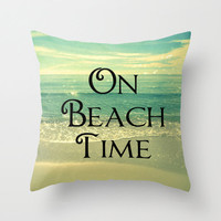 Beach Pillow | Beach Photography | Decorative On Beach Time Pillow | Beach House Decor | Nature Photography | ModernBeach 30A