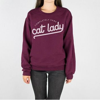Completely Sane Cat Lady Sweatshirt