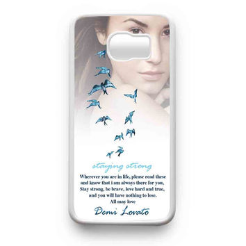 Demi Lovato Quotes Staying Strong Mjm Samsung Galaxy S6 Edge Plus Galaxy S6 Edge Galaxy S6 Galaxy S5 Case