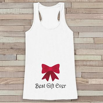 Best Gift Ever Tank - Adult Christmas Shirt - Pregnancy Announcement - Christmas Baby Reveal - Womens White Tank Top - Holiday Gift Idea