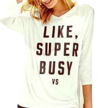 "Victoria's Secret ""LIKE, SUPER BUSY"" Slouchy V- Neck T Shirt"