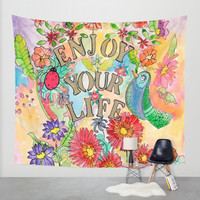 Enjoy your life Wall Tapestry by Heaven7