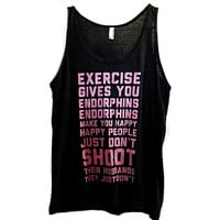 Exercise Gives You Endorphins Tank Top Shirt Legally Blonde Size M Work Out f150