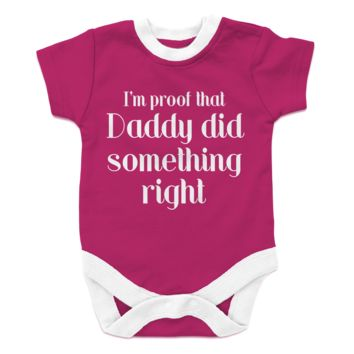 I'm Proof That Daddy Did Something Right-girl