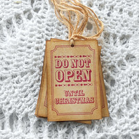 Do Not Open Christmas Gift Tags Coffee Stained Handmade Vintage Style Grunge Steampunk Shabby Chic Rustic Primitive Hang Tags