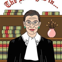 The Ruling Is In... (Ruth Bader Ginsburg) -- Mother's Day Card