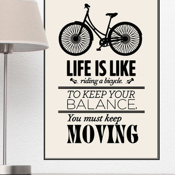 Motivational Quotes - Life is like Riding a Bicycle - Poster #Q103
