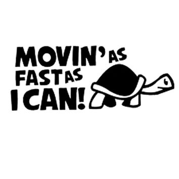 """14.8CM*6CM  Car Sticker """"Moving As Fast as I Can"""" Funny Car Reflective Decal Car Stickers Car Styling With Black Sliver C8-0151"""