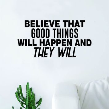 Good Things Will Happen Quote Wall Decal Sticker Bedroom Home Room Art Vinyl Inspirational Decor Yoga Funny Namaste Motivational Studio Good Vibes Happiness Smile