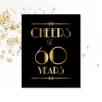 Cheers To 60 Years, PRINTABLE Sign, 60th Birthday Sign, 60th Anniversary, Anniversary Party Sign, Roaring 20's, Art Deco, Party Decorations