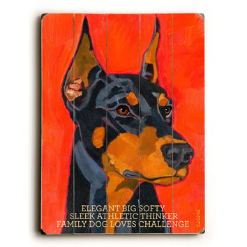 Doberman by Artist Ursula Dodge Wood Sign