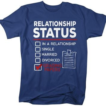 Men's Funny Teacher T-Shirt Relationship Status School Shirt Grading Papers Tee Teacher Gift Idea