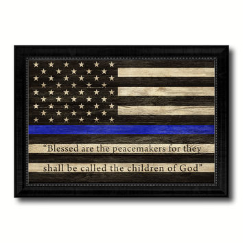 Law Enforcement Thin Blue Line Flag With Mathew 5:9 USA Flag Texture Canvas Print with Black Picture Frame Gift Ideas Home Decor Wall Art