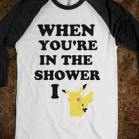 When You're In The Shower I Pikachu
