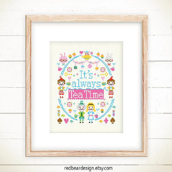 Alice in Wonderland Quote Cross stitch pattern PDF -It's always Tea Time-Xstitch Instant download - Modern Funny sweet time Typographic Deco