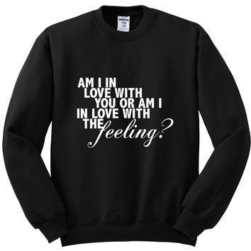 "Justin Bieber / Halsey ""The Feeling - Am I in love with you or am I in love with the feeling?"" Logo Crewneck Sweatshirt"