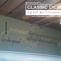 Vinyl Wall Decal - I Promise that my Personal Tragedy will not interfere with my Ability to Do Good, CUSTOM, quote