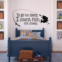 To Go To Sleep I Count Fish Not Sheep Wall Decals Quotes- Boys Wall Decals Nursery- Fish Wall Decals Kids Boys Room Bedroom Home Decor 019