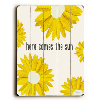 Here Comes The Sun by Artist Lisa Weedn Wood Sign