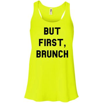 But First, Brunch Tank Top Racerback