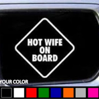 Hot Wife On Board  Car Vinyl Decal