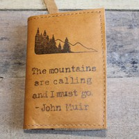 The mountains are calling small leather journal