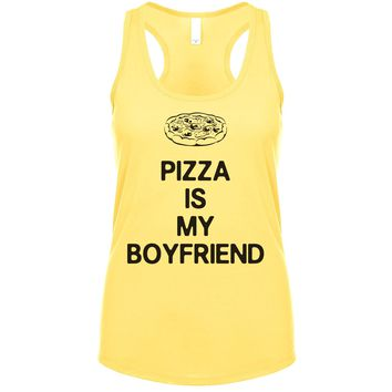 Pizza Is My Boyfriend Women's Tank