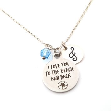 I Love You To The Beach And Back Personalized Sterling Necklace