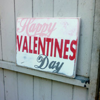 """Happy Valentines Day - Hand Painted 11""""x15"""" wooden Sign -  Love - Valentines Decor"""
