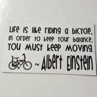 """Life is Like Riding a Bicycle"" - Cycling Magnet - Albert Einstein"
