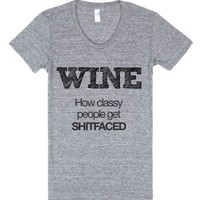Wine: How classy people get shitfaced-Female Athletic Grey T-Shirt
