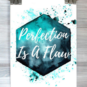 Watercolor Quote Poster Perfection Is A Flaw Print Inspirational Wall Art Dorm Room Bedroom Apartment Modern Home Decor