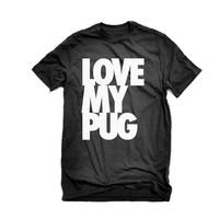 Love My Pug Tee Shirt | I Love my Pitbull Tee Shirt | Love Pitbulls Love My Dog T-Shirts |