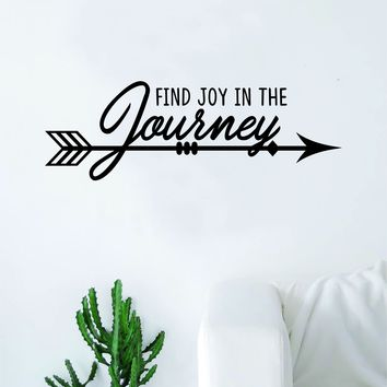 Find Joy in the Journey Arrow Quote Decal Sticker Wall Vinyl Art Wall Room Decor Inspirational Travel Adventure Explore Wanderlust