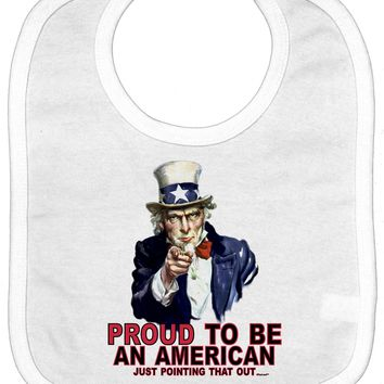 Uncle Sam Proud to be an American Baby Bib