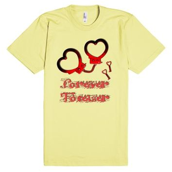 Forever together, funny heart shape BDSM cuffs, bondage, submissive slave design | T-Shirt | SKREENED