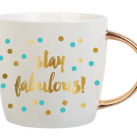 Stay Fabulous Mug