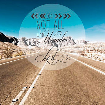 Not all who wander are lost, Inspirational Wall Decor Print, Southwest, Blue, Brown, rustic, desert, Mountains