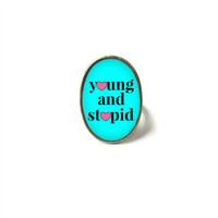 Pastel Goth Bubblegum Nu Goth Teal young and stupid Adjustable Ring - Funny Antisocial Soft Grunge Pastel Goth Jewelry