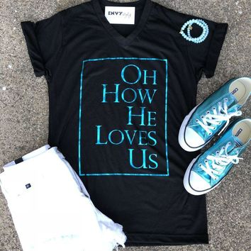 Oh How He Loves Us Teal Foil Graphic Tee