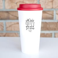 Coffee & Jesus Tumbler