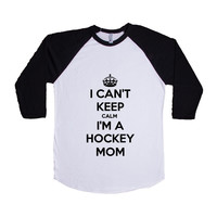 I Can't Keep Calm I'm A Hockey Mom Moms Mother Mothers Sports Sport Sporty Team Teams Children Kids School Unisex Adult T Shirt SGAL4 Baseball Longsleeve Tee