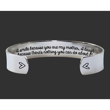 I Smile Because You Are My Mother Bracelet | Gift for Mom