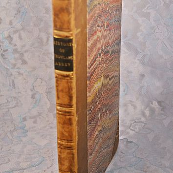 Antique 1816 Book, The History Of Crowland Abbey, Half-Leather Book, Antiquarian History Reference Book