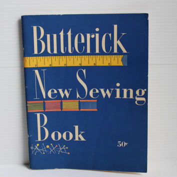 BUTTERICK New Sewing Book - Vintage 1952 Pattern/Sewing Guide - paper ephemera