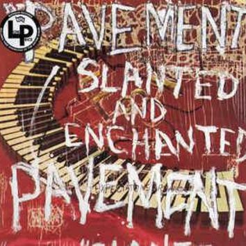 Pavement - Slanted And Enchanted (LP, Album, RE, RP, Hyb)