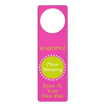 Pink and Green Warning Sign Door Knob Hanger