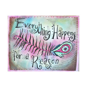 Everything Happens for a Reason, Boho Art, Feather Art, Bohemian Art Print, Peacock Feather Art, Peacock Feather Print, Boho Home Decor