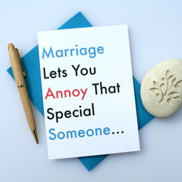 Funny Wedding, Cute Wedding, Funny Engagement, Cute Engagement, Engagement Congratulations, Anniversary, Funny Marriage Card, Annoy