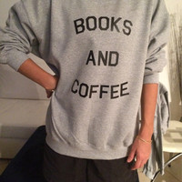 Books and coffee gray sweatshirt crewneck geek girls relax mornings